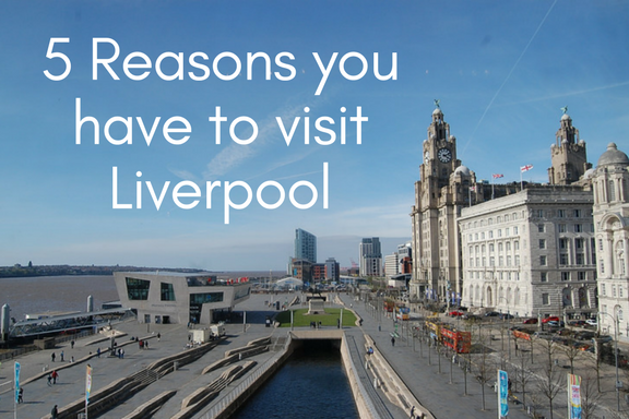 5 Reasons You Have To Visit Liverpool A World Of Dresses